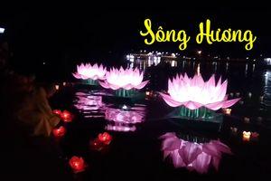 Sông Hương tỏa sáng trong Lễ hội hoa đăng