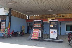 Huế: Phạt nặng 2 cây xăng 'dính' nhiều sai phạm trong kinh doanh xăng dầu