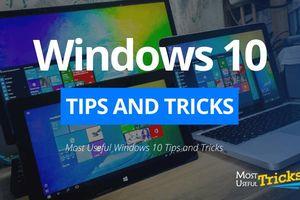 13 thiết lập cần thực hiện ngay trên laptop chạy Windows 10 (Phần 1)