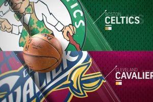 Lịch thi đấu chi tiết NBA Playoffs 2018 loạt trận chung kết miền Đông