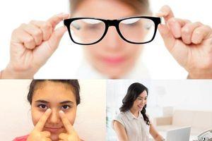 Cải thiện thị lực không cần phẫu thuật bằng những bí quyết đơn giản đến không ngờ này
