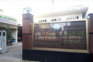 Sai phạm 'khủng' về tài chính tại Cty CP Đô thị Cần Thơ