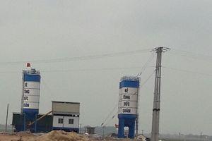 Vụ trạm bê tông không phép ở Bắc Giang: Vượt mặt tỉnh ngang nhiên hoạt động