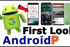 Tất cả những tính năng mới trên Android P bạn nên biết