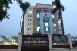 Văn phòng Chính phủ chuyển Bộ Tài chính làm rõ nhiều khuất tất của Cục Thuế Hải Dương