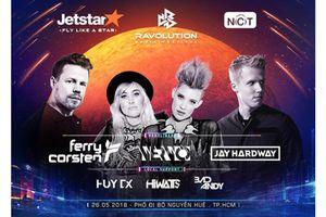 Ravolution Music Festival 2018 - Siêu lễ hội EDM với dàn DJ nổi tiếng thế giới.
