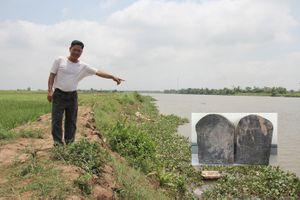 Bất thường quanh việc phát hiện 2 bia đá liên quan đến mộ chí Trạng Trình Nguyễn Bỉnh Khiêm