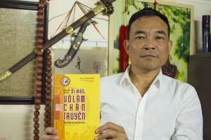 Chuyện về một cao thủ Võ lâm Phật gia Việt Nam