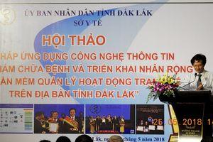 Giải pháp ứng dụng Công nghệ thông tin trong khám chữa bệnh ở Đắk Lắk