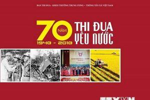 TTXVN xuất bản cuốn sách '70 năm thi đua yêu nước (1948-2018)''