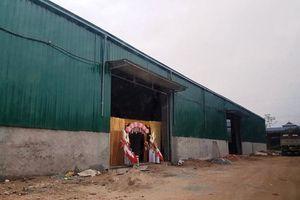 Khẩn trương kiểm tra, xử lý nghiêm, triệt để đối với vi phạm của công trình nhà xưởng phường Đồng Mai