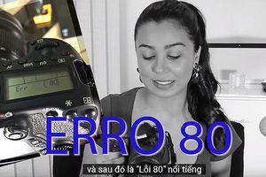 Canon Eos 70D với lỗi Err 80: Canon vẫn đang 'loanh quanh'?