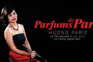 Đêm nhạc Pháp 'Hương Paris' - không gian âm nhạc đa hương sắc