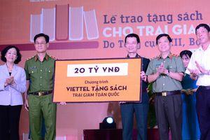 Viettel chi 20 tỷ đồng tặng sách cho trại giam trên toàn quốc