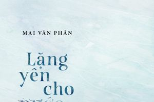 Tập thơ 'Lặng yên cho nước chảy': Những dư âm lâu dài