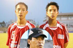 Anh em sinh đôi của BĐVN và kỷ niệm World Cup 2002 với HLV quá cố