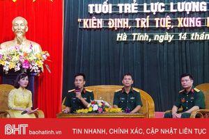 Tuổi trẻ LLVT Hà Tĩnh 'kiên định, trí tuệ, xung kích, quyết thắng'