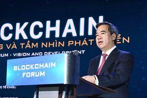 Trưởng Ban Kinh tế Trung ương: Blockchain sẽ là công nghệ dẫn dắt cuộc cách mạng 4.0