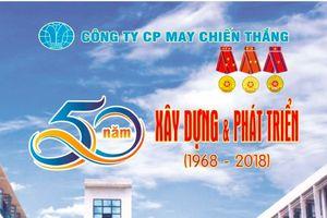 Công ty May Chiến Thắng - 50 năm xây dựng và phát triển