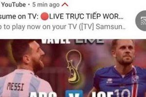 VTV: 'Chúng ta rất khó duy trì bản quyền phát sóng World Cup 2018'