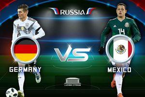Link xem trực tiếp Đức vs Mexico, bảng F World Cup 2018
