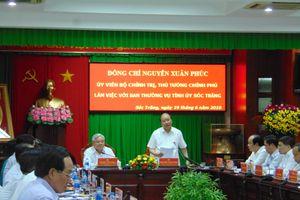 Thủ tướng: Có cảng quốc tế nước sâu, Sóc Trăng sẽ thay đổi nhanh