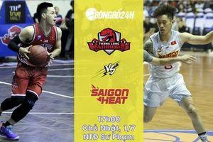 Thang Long Warriors vs Saigon Heat (1/7): Liều thuốc thử cho 'Ngọn lửa ngầm'