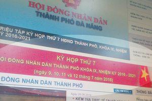Công bố tài liệu Kỳ họp thứ 7 Hội đồng Nhân dân TP Đà Nẵng khóa IX