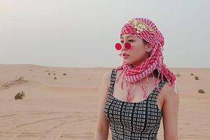 'Hot girl cổ vũ World Cup' Trâm Anh sang chảnh trong ảnh du lịch Dubai