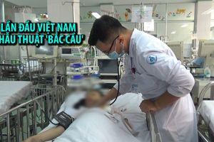 8 tiếng phẫu thuật 'bắc cầu' cứu bé gái bị tắc tĩnh mạch