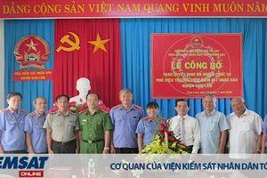 Bổ nhiệm Phó Viện trưởng VKSND huyện Cam Lâm, tỉnh Khánh Hòa