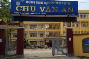 Thực hư điểm thi THPT bất thường của thí sinh trường chuyên Lạng Sơn