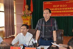 'Hô biến' điểm thi THPT tại Hà Giang: Ai chịu trách nhiệm người đứng đầu?