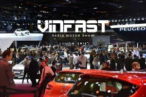 Triển lãm ôtô Paris có sự góp mặt của thương hiệu ô tô VinFast
