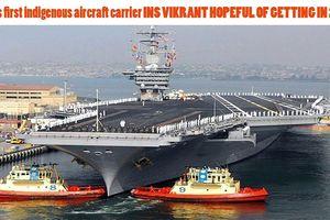 Ấn Độ thử nghiệm tàu sân bay INS Vikrant tự đóng vào năm 2020