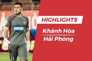 Highlights CLB Khánh Hòa - CLB Hải Phòng