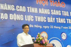 Hội thảo 'Nâng cao tính năng sáng tạo, khởi nghiệp tạo động lực thúc đẩy tăng trưởng kinh tế'