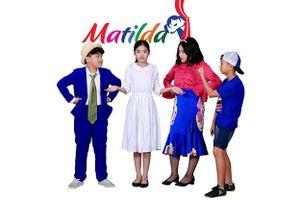 Matilda – Sân chơi nghệ thuật giáo dục mới cho trẻ em