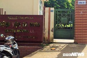 Bé 4 tháng tuổi chết thảm ở Sơn La: Bác sĩ chỉ định truyền nước chứ không phải truyền đường