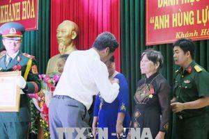Phong tặng, truy tặng danh hiệu 'Bà mẹ Việt Nam Anh hùng' cho 35 mẹ ở Khánh Hòa
