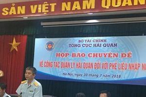 Hải quan loay hoay với hàng nghìn container phế liệu nhập khẩu vào Việt Nam
