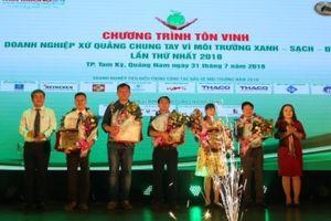 Quảng Nam tôn vinh doanh nghiệp bảo vệ môi trường