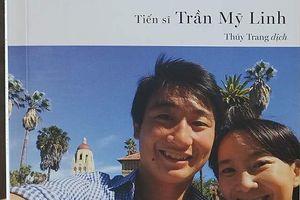 Chuyện bà mẹ từ bỏ sự nghiệp để nuôi 3 con vào Stanford