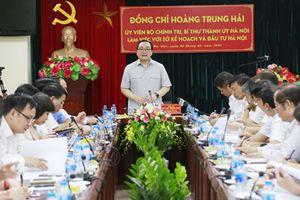 Bí thư Thành ủy Hà Nội Hoàng Trung Hải làm việc với Sở Kế hoạch và Đầu tư