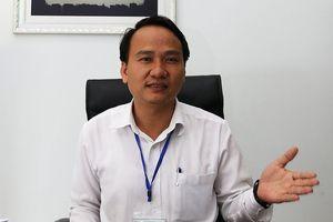 Chủ trương mới của Giám đốc Sở giáo dục Đà Nẵng về thi ngoại ngữ lớp 10
