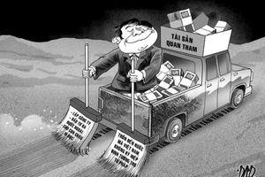 Tài sản 'quan tham' tẩu tán ra nước ngoài liệu có dễ thu hồi?