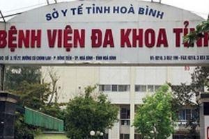 Sáu người tử vong khi đang chạy thận tại Bệnh viện đa khoa tỉnh Hòa Bình