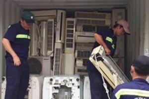 Bắt container chở máy lạnh nhập lậu