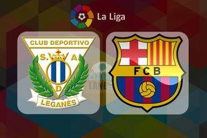 Leganes - Barca: Kéo dài mạch bất bại