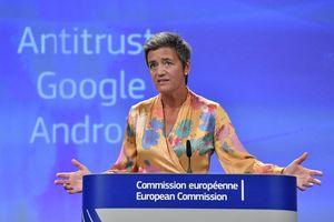 EU phạt Google mức phạt kỷ lục 5 tỷ USD